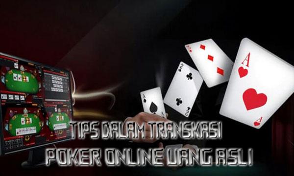 Tips-Benar-Dalam-Transaksi-Poker-Online