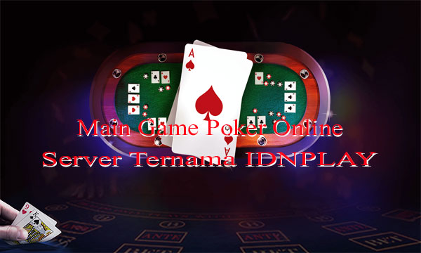 Game-Poker-Online-Indonesia-IDNPLAY-Mobile